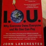 讀書:I.O.U.: Why Everyone Owes Everyone and No One Can Pay